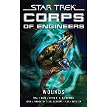 Star Trek: Corps of Engineers: Wounds: Star Trek Corps of Engineers (Star Trek: Starfleet Corps of Engineers) (English Edition)