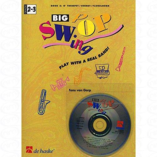 BIG SWOP SWING BD 2 - SPIELEN MIT EINER ECHTEN BAND - arrangiert für Trompete - (Flügelhorn) - mit CD [Noten/Sheetmusic] Komponist : GORP FONS VAN