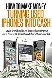 Usado, How To Make Money Turning Used Iphones Into Cash: A segunda mano  Se entrega en toda España