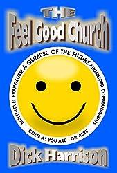 THE FEEL GOOD CHURCH: Augmented Commandments