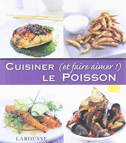 Cuisiner (et Faire Aimer!) le Poisson par Aldo Zilli