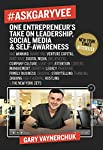 One Entrepreneur's Take on Leadership, Social Media and Self-Awareness by Gary Vaynerchuk - Hardcover