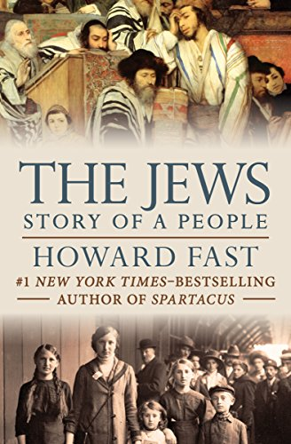 The Jews: Story of a People (English Edition) por Howard Fast