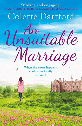 An Unsuitable Marriage: An emotional page turner, perfect for fans of Hilary Boyd Test