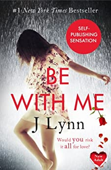 Be With Me (Wait For You, Book 2) by [Lynn, J.]