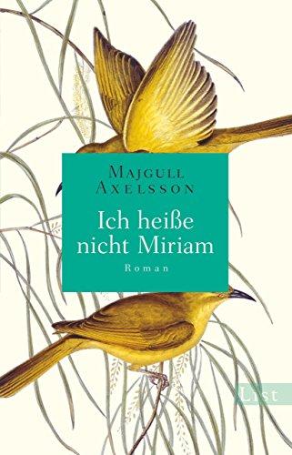 Ich heiße nicht Miriam: Roman: Alle Infos bei Amazon