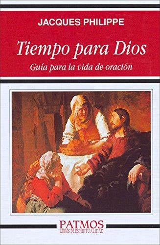 Tiempo para Dios (Patmos) por Jacques Philippe