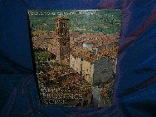 Dictionnaire des églises de france Alpes provence corse