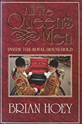 All the Queen's Men: Inside the Royal Household