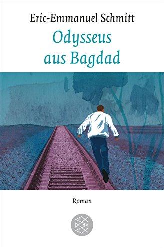 Odysseus aus Bagdad: Roman