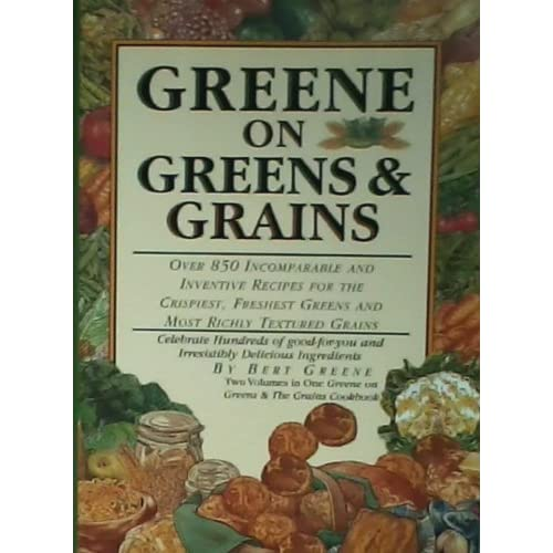 Greene on Greens and Grains