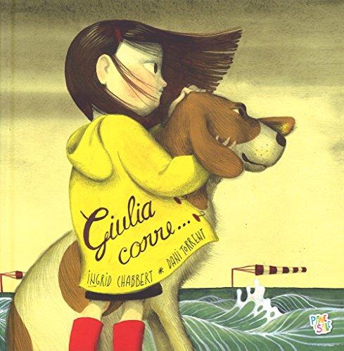 Giulia corre . Ediz. a colori
