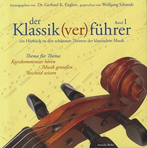 Der Klassik(ver)führer, Band 1, 1 CD