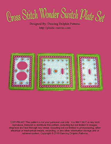 Cross Stitch Wonder Switch Plate Set: Plastic Canvas Pattern (English Edition)