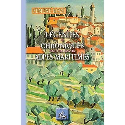 Légendes et Chroniques insolites des Alpes-Maritimes (Radics t. 165)