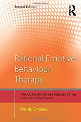 Rational Emotive Behaviour Therapy: Distinctive Features (CBT Distinctive Features) by Windy Dryden (2014-12-08)