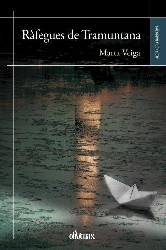 Ràfagues de tramuntana (Catalan Edition) por Marta Veiga