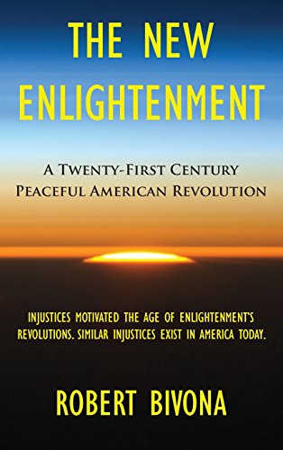 the-new-enlightenment-a-twenty-first-century-peaceful-american-revolution