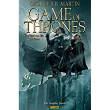 Game of Thrones - Das Lied von Eis und Feuer, Bd. 2: Die Graphic Novel (Game of Thrones - Graphic Novel) (German Edition)