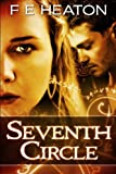 Seventh Circle: Vampires Realm Romance Series by F E Heaton (2011-03-04)