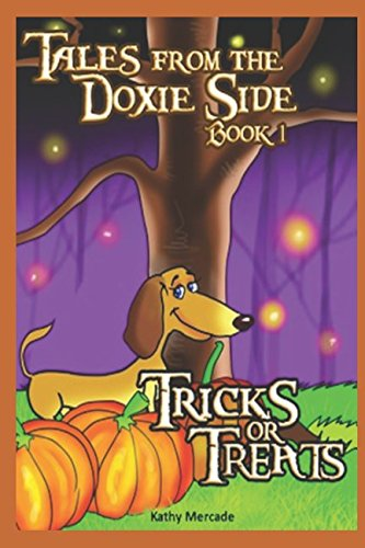 Tales From The Doxie Side: Tricks or Treats