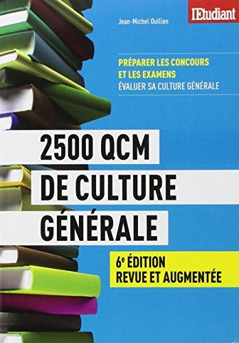 2500 QCM de culture générale par Jean-michel Oullion