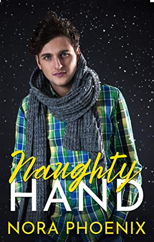 Naughty Hand (Perfect Hands Book 3) (English Edition) eBook ...