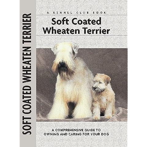 Soft Coat Wheaten Terrier (Comprehensive Owner