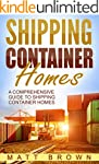 Shipping Container Homes: A Comprehen...