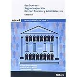 Resúmenes Segundo ejercicio. Gestión procesal y administrativa, turno libre