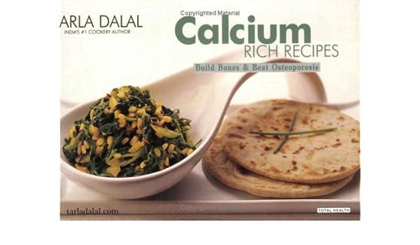 Calcium rich recipes amazon tarla dalal 9788186469934 books forumfinder Images