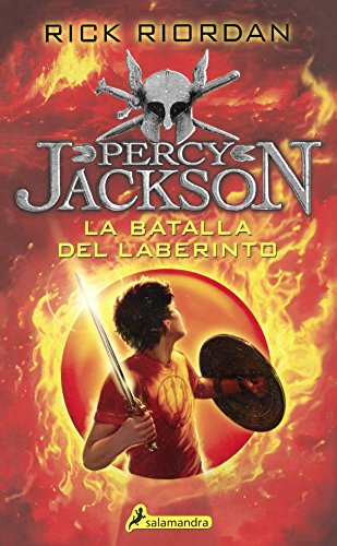 La Batalla del Laberinto (the Battle of the Labyrinth) (Percy Jackson Y Los Dioses Del Olimpo)