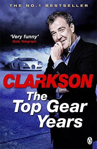 The Top Gear Years por Jeremy Clarkson