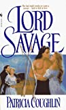 Lord Savage by Patricia Coughlin (1996-11-01) bei Amazon kaufen