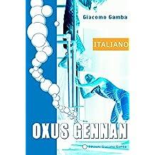Oxus Gennan (Teatro d'autore Vol. 1)