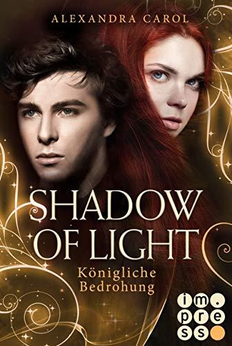 Shadow of Light 2: Königliche Bedrohung -