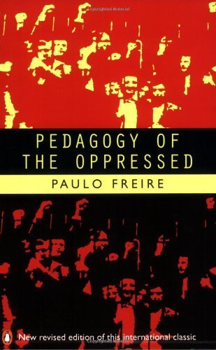 Pedagogy of the Oppressed (Penguin Education) by Freire, Paulo (1996) Paperback