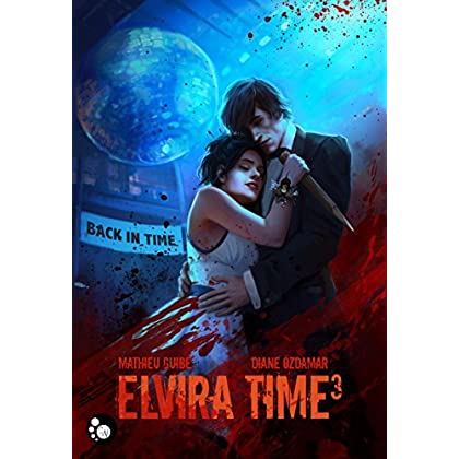 Elvira Time, 3 : Back in Time
