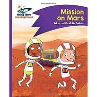 Reading Planet - Mission on Mars - Purple: Comet Street Kids (Rising Stars Reading Planet)