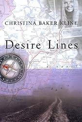 Desire Lines: A Novel by Christina Baker Kline (1998-12-16)