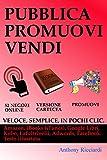 eBook Gratis da Scaricare Pubblica Promuovi Vendi (PDF,EPUB,MOBI) Online Italiano