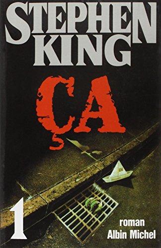 CA - Tome 1 (Romans, Nouvelles, Recits (Domaine Etranger)) par Stephen King