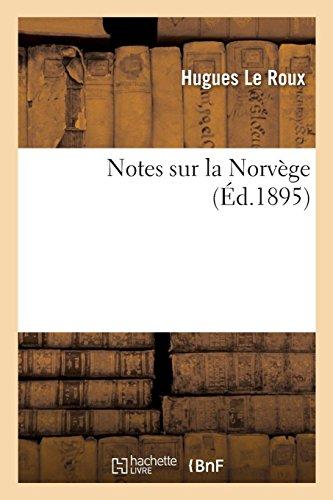 Notes sur la Norvège par Hugues Le Roux