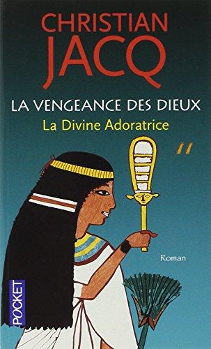 LA VENGEANCE DES DIEUX T1 par Christian Jacq