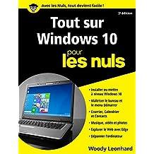 Tout sur Windows 10 Pour les Nuls