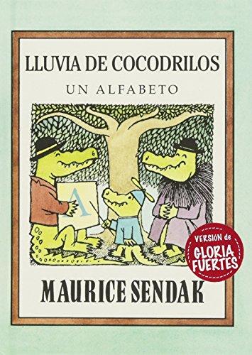 Lluvia de cocodrilos (libros para soñar) por Maurice Sendak