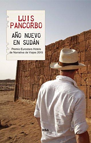 Año Nuevo en Sudán (OTROS NO FICCIÓN) por Luis Pancorbo