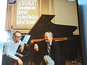 SCHUBERT, Franz: Schwanengesang, op.957 -- PHILIPS (1983)-Brendel A. (pf), Fischer-Dieskau D. (bar)-SCHUBERT Franz (Austria)-FISCHER-DIESKAU Dietrich (baritono - dir)-PHILIPS-PHI 6514383-Vinyl