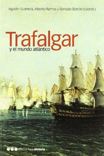 TRAFALGAR Y EL MUNDO ATLÁNTICO (Coediciones)