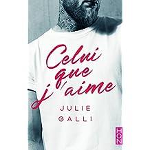 Celui que j'aime (HQN) (French Edition)